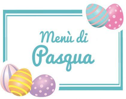 Menù di Pasqua 2019